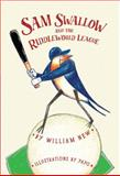 Sam Swallow and the Riddleworld League, William New, 189658098X