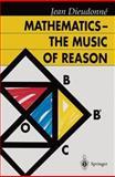 Mathematics - the Music of Reason 9783642080982