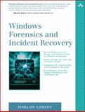Windows Forensics and Incident Recovery, Carvey, Harlan, 0321200985