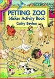 Petting Zoo Sticker Activity Book, Cathy Beylon, 0486400980
