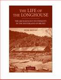The Life of the Longhouse 9780521110983