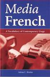 Media French : A Vocabulary of Contemporary Usage, Ritchie, Adrian, 0708320988