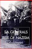 The SA Generals and the Rise of Nazism, Campbell, Bruce, 0813190983