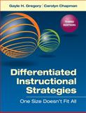 Differentiated Instructional Strategies : On Size Doesn't Fit All, Gregory, Gayle H. and Chapman, Carolyn M., 1452260982
