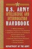 U. S. Army Intelligence and Interrogation Handbook, Army, 1626360987