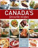 Canada's Favourite Recipes, Rose Murray and Elizabeth Baird, 1770500987