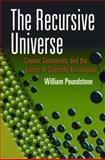 The Recursive Universe, William Poundstone, 048649098X