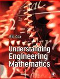 Understanding Engineering Mathematics, Cox, Bill, 0750650982