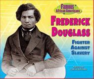 Frederick Douglass, Patricia C. McKissack and Fredrick L. McKissack, 0766040984