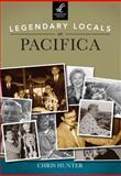 Legendary Locals of Pacifica, Chris Hunter, 1467100986