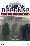 Brassey's Mershon American Defense 1996-1997 : Current Issues and the Asian Challenge, Murray, Williamson and Millett, Allan R., 1574880985