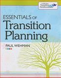 Essentials of Transition Planning, Wehman, Paul, 1598570986