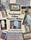Revolutionary Soldiers Buried in Alabama, Mell, Patrick Hues, 1613930984