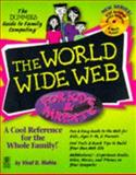 The World Wide Web for Kids and Parents, Viraf D. Mohta, 0764500988