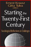 Starting the Twenty-First Century 9780765800985