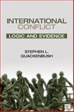 International Conflict; Logic and Evidence, Stephen L. Quackenbush, 1452240981