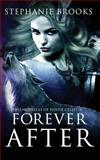 Forever After, Stephanie Brooks, 149284098X