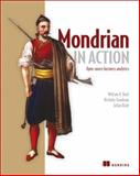 Mondrian in Action : Open Source Business Analytics, Back, William D. and Goodman, Nicholas, 161729098X
