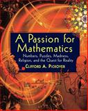 A Passion for Mathematics, Clifford A. Pickover, 0471690988