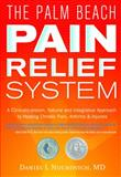 The Palm Beach Pain Relief System, Daniel Nuchovich, 0977130983