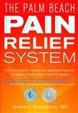 The Palm Beach Pain Relief System, Daniel Nuchovich, 0977130983
