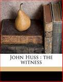 John Huss, Oscar Kuhns, 1145640982