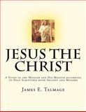 Jesus the Christ, James Talmage, 1470120984