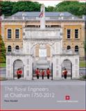 Royal Engineers at Chatham, 1750-2012, Kendall, Peter, 1848020988