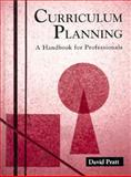 Curriculum Planning : A Handbook for Professionals, Pratt, David, 0155010980