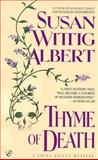 Thyme of Death, Susan Wittig Albert, 0425140989