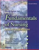 Study Guide for Fundamentals of Nursing : Caring and Clinical Judgment, Harkreader, Helen and Hogan, Mary Ann, 0721600980