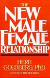 The New Male Female Relationship, Goldberg, Herb, 1587410982