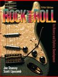 Rock and Roll : It's History and Stylistic Development, Stuessy, Clarence and Lipscomb, Scott, 0131930982