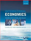International Economics : Theory, Application, and Policy, Van Marrewijk, Charles and Schueller, Stephan, 0199280983