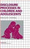 Disclosure Processes in Children and Adolescents, , 0521470986