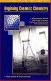 Beginning Cosmetic Chemistry - Second Edition : An Overview for Chemists, Formulators, Suppliers, and Others Interested in the Cosmetic Industry, Schueller, Randy and Romanowski, Perry, 0931710987