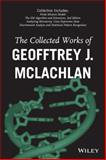 The Collected Works of Geoffrey J. Mclachlan, McLachlan, Geoffrey, 1118680987