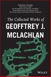 The Collected Works of Geoffrey J. Mclachlan, McLachlan, Geoffrey, 1118680987