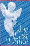 One Last Dance, Katie Peterson, 1452070989