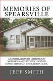 Memories of Spearsville, Jeff Smith, 1475150989