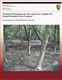 The Role of Disturbance in the Long-Term Viability of a Coastal Maritime Forest Fragment, Jodi Forrester and Donald Leopold, 1492360988