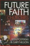 Future Faith Churches, Don Posterski and Gary Nelson, 1551450984
