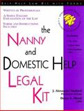 The Nanny and Domestic Help Legal Kit, J. Alexander Tanford and Brian A. Mooij, 157248098X