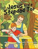 Jesus Had a Stepdad Too, Trudy Beerman, 1628390980