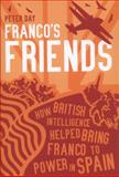 Franco's Friends, Peter Day, 1849540985
