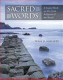 Sacred Words : A Source Book on the Great Religions of the World, Bilhartz, Terry, 0072900989