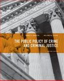 Public Policy of Crime and Criminal Justice 9780135120989