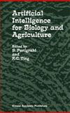 Artificial Intelligence for Biology and Agriculture, Panigrahi, S. and Ting, K. C., 0792350987