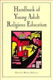 Handbook of Young Adult Religious Education, , 0891350985