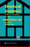 Structural Dynamics : Theory and Computation, Paz, Mario and Leigh, William, 1461350980